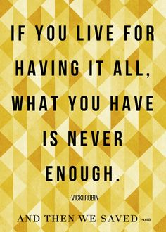 """If you live for hav"