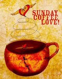 Sunday coffee love! The blending of aroma, taste and joy! Cheers, What my #coffee says to me November 4th, enjoy love on Sunday or love of Sunday :)