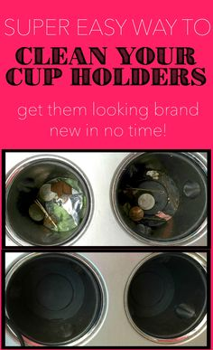 Clean out dirty cup holders in a flash! This got my car the cleanest it's been since I bought it! Click image to see instructions!
