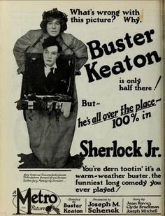 """Tradepaper advertisement for Buster Keaton's film """"Sherlock Jr. Buster Keaton Movies, Breaking The Fourth Wall, Funny Weather, Little Busters, Silent Film Stars, Famous Movies, Funny Tattoos, How Do I Get, Im Trying"""