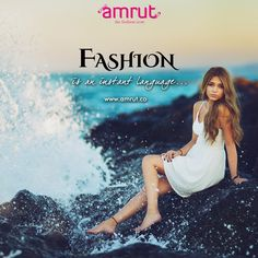 #Fashion is an instant language.' -Muccia Prada Be with Amrut - The Fashion Icon and feel the ‪Fashion‬!!! www.amrut.co ‪#TrandingFashion‬ ‪#Fashionable‬ #FashionInsta