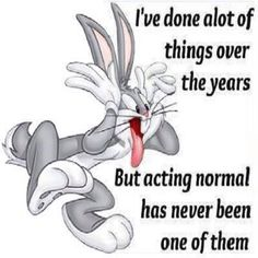 Great funny quote on life. For the best hilarious life quotes with funny pics visit www. Looney Tunes Bugs Bunny, Looney Tunes Cartoons, Funny Cartoons, Funny Jokes, Looney Tunes Funny, Hilarious Quotes, Looney Tunes Characters, Funny Comedy, Classic Cartoon Characters