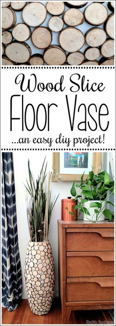 Make this DIY Floor Vase with Wood Slices from fallen branches in your yard and quick-drying adhesive! {Reality Daydream}