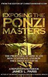 Free Kindle Book -   Exposing The Ponzi Masters: Offshore Money Laundering Ponzi Scheme Exposed (White Collar Crime) Check more at http://www.free-kindle-books-4u.com/biographies-memoirsfree-exposing-the-ponzi-masters-offshore-money-laundering-ponzi-scheme-exposed-white-collar-crime/