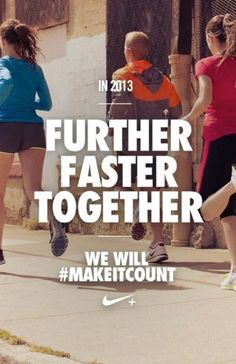 We will make major strides in 2013.   The race to #makeitcount is on. #inspiration #motivation #nike