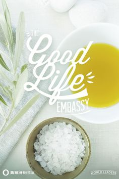 The Good Life Embassy, 美好生活大使馆。 西班牙橄榄油