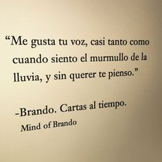 Mind of Brando Romantic Quotes, Love Quotes, Inspirational Quotes, More Than Words, Some Words, Laura Lee, Frases Love, Love Phrases, Frases Tumblr