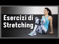 Routine di Stretching - pre o post workout - YouTube