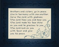 Numbers Brothers and sisters, go in peace, live in harmony with one another. Serve the Lord with gladness. The LORD bless you and keep you. The Lord make His face shine on you and be gracious to you. The Lord look on you with favor and give you his peace. Cross Stitch Charts, Cross Stitch Designs, Cross Stitch Patterns, Throne Of Grace, Favorite Bible Verses, Meaningful Gifts, Needle And Thread, Joyful