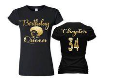 Birthday Queen Shirt ChapterBirthday ShirtBirthday Shirt Adult Birthday Shirt Womens Custom ShirtBirthday Shirt - Birthday Shirts - Ideas of Birthday Shirts - Womens Birthday Shirt, Birthday Squad Shirts, Birthday Outfits, Queen Birthday, Birthday Woman, 40th Birthday, Birthday Ideas, Happy Birthday, Funny Birthday