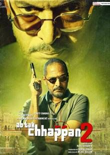 Ab Tak Chhappan 2 Movie Review, Trailer, & Show timings at Times of India