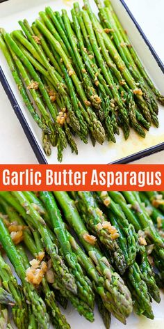 Low Unwanted Fat Cooking For Weightloss Sauteed Asparagus With Garlic And Butter This Recipe Takes Only 10 Mins From Prep To Dinner Table. A Perfect Side Dish That Is Delicious, Quick And Easy Sauteed Asparagus Recipe, Saute Asparagus, Easy Asparagus Recipes, How To Cook Asparagus, Garlic Recipes, Baked Asparagus, Asparagus Side Dish, Lemon Asparagus, Vegetarische Rezepte