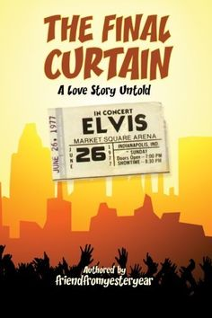 """""""The Final Curtain  a Love Story Untold"""", http://www.amazon.com/dp/150069651X/ref=cm_sw_r_pi_awdl_T9s5ub0F0GRQM"""