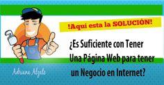 ¿Es Suficiente con Tener Una Página Web para tener un Negocio en Internet?