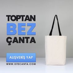Birbirinden güzel bez çanta modelleri aynı gün kargo avantajıyla istecanta.com'da! #bezcanta #beztorba #onlinealisveris #kanvas #toptan #totebag