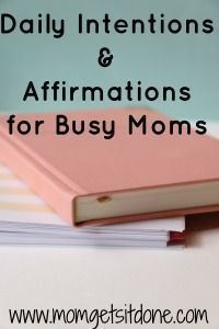 For all us busy moms finding balance daily and through out our week is essential. Creating a process that works is a must, my Daily Intentions and Affirmations for Busy moms helps you find a process that works for you and comes with a free weekly organize Mom Group, Postpartum Care, Self Care Activities, School Readiness, First Time Moms, How To Get, How To Plan, Getting Things Done, Parenting Hacks