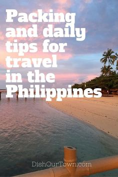 Packing and daily tips for family travel in the Philippines.