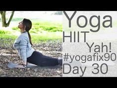 ▶ Yoga HIIT Yay! Day 30 Yoga Fix 90 with Lesley Fightmaster - YouTube