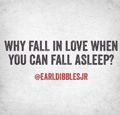 #earldibblesjr #love #sleep