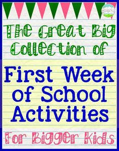 First Day of School Activities for Big Kids (via Bloglovin.com ) Lots of resources