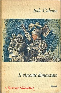 Italo Calvino, Il visconte dimezzato, Giorgio Napolitano