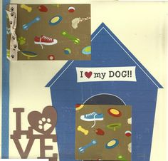 2 page Scrapbooking Layout Kit - I Love My Dog