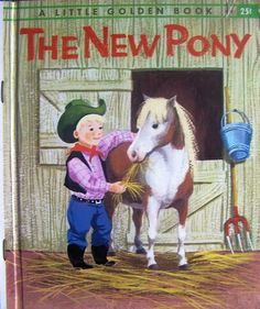 The New Pony #410 (1961)  Little Golden book