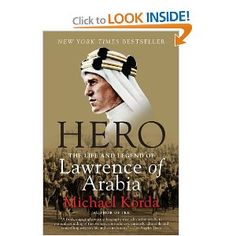 Hero: The Life and Legend of Lawrence of Arabia    great story of a great man