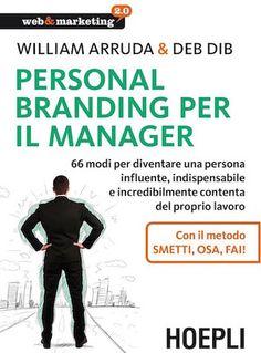 ARRUDA e DIB, Personal Branding per manager. Non delle rivelazioni assolute ma un ottimo strumento di riflessione.  Pronta per dedicare 9 minuti al giorno al mio #personalbranding