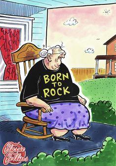 Funny Born To Rock Grandma Cartoon Funny Cartoons, Funny Jokes, Hilarious, Cartoon Humor, Funniest Jokes, Alter Humor, Old Age Humor, Senior Humor, Old Folks