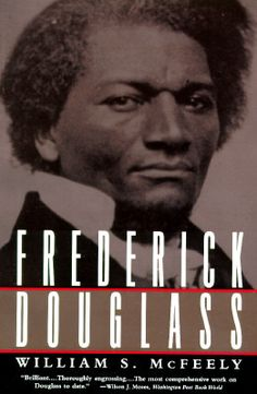 FREDERICK DOUGLASS William S. McFeely http://www.bookscrolling.com/best-american-civil-war-books/