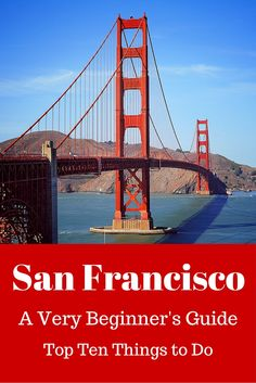 Iconic San Francisco - This is a must for any visitor to the US. No matter how many times I visit, there are still many things to try and places to see.