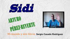 Sidi, de Arturo Pérez-Reverte #reseña #libros #literatura Book Reviews, Literatura, Author