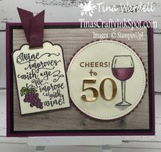 For the wine lover on your birthday list, the Half Full stamp set is perfect! I live in the heart of wine country here in Washington, so lots of wine lovers birthdays on my list! 50th Birthday Cards For Women, 60th Birthday Cards, Masculine Birthday Cards, Birthday Numbers, Handmade Birthday Cards, Birthday List, Birthday Quotes, Grandpa Birthday, Brother Birthday