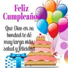 60 ideas birthday quotes in spanish happy for 2019 Spanish Birthday Wishes, Happy Birthday Wishes Cards, Happy Birthday Celebration, Happy Birthday Pictures, Happy Birthday Quotes, Happy B Day, Spanish Quotes, Birthdays, Facebook
