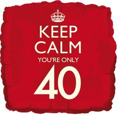 birthday balloon - Keep calm, you're 70 - square helium foil party balloon 40th Birthday Decorations, 70th Birthday Parties, 70 Birthday, Special Birthday, Birthday Ideas, Birthday Images, Birthday Quotes, 40 Y Fabuloso, Birthday Greetings
