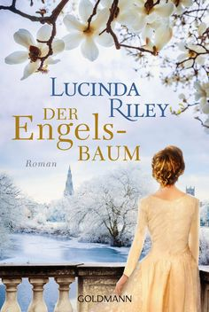 ~*Book Lounge-Lesegenuss*~: (Rezension) Der Engelsbaum - Lucinda Riley