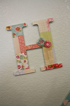 Letters bought at Michael's and covered with scrapbook paper.