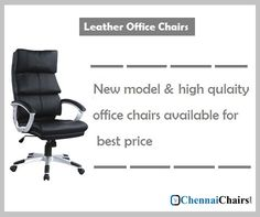 High comfort Executive Office Chairs is available with reasonable cost in Chennai chairs with new designs