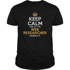 Awesome Tee For Web Researcher T-Shirts, Hoodies. Check Price Now ==►…