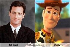 Bob Saget = Woody from Toy Story