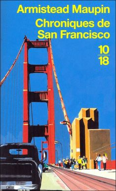 Armistead Maupin, Chroniques de San Francisco, a beautiful serie of 7 books
