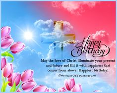 Christian Wishes - Christian Birthday Wishes Religious Birthday Wishes - Christian Birthday Wishes  christian birthday wishes religious birthday wishes 30 christian birthday wishes for friends son daughter christian birthday wishes religious b. Religious Birthday Quotes, Biblical Birthday Wishes, Christian Happy Birthday Wishes, Happy Birthday Friend Images, Birthday Wishes For Sister, Birthday Wishes Messages, Happy Birthday Cards, Birthday Greetings, Christian Friends