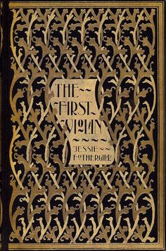 The First Violin by Jessie Fothergill Illustrated by G.W. Brenneman New York: Brentano's, n.d., ©1896