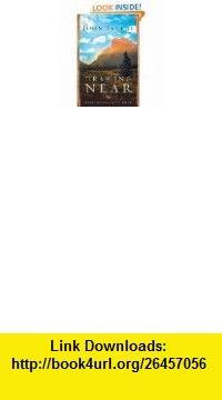 Drawing Near Journal A Personal Devotional Jouney to His Heart (9780963317698) John Bevere , ISBN-10: 0963317695  , ISBN-13: 978-0963317698 ,  , tutorials , pdf , ebook , torrent , downloads , rapidshare , filesonic , hotfile , megaupload , fileserve