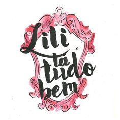 Vai dar tudo certo! @liliprata #lettering