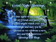 Blessings Quotes And Sayings U2020: Good Night Blessings; Itu0027s Time Again To  Say Good Night To All My Friends And Family