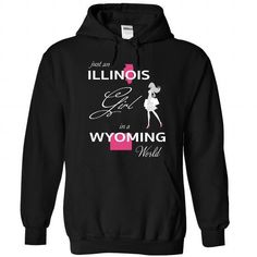 I Love ILLINOIS GIRL IN WYOMING WORLD Shirt; Tee