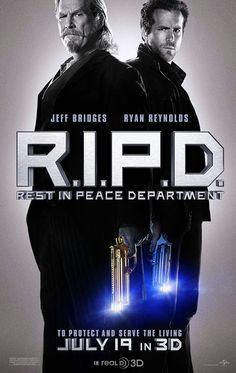 R.I.P.D  Great movie if...you enjoy goofy comedies, funny action flicks, and movies with a happy ending.
