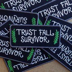 Trust Fall Survivor Patch by FrogandToadPress on Etsy